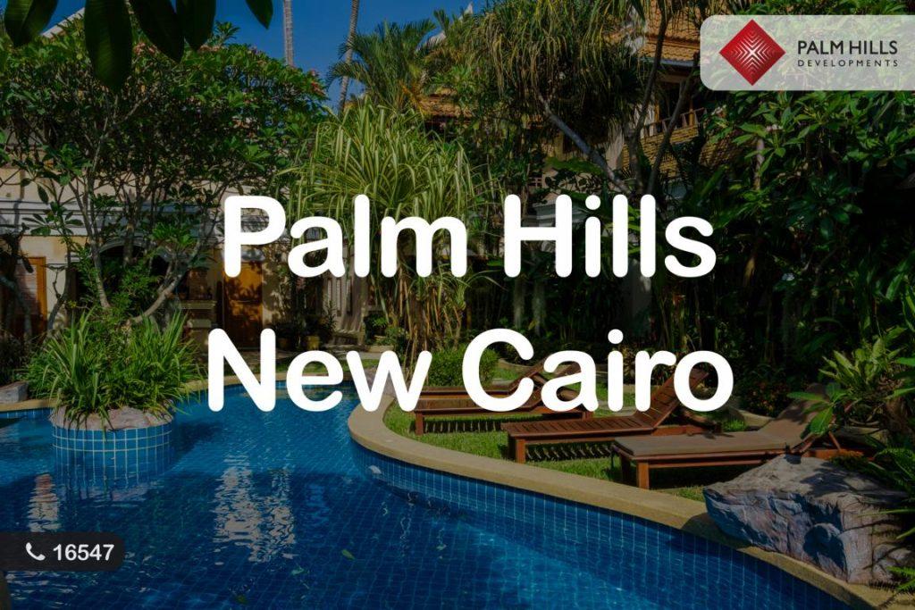 Palm hills new cairo
